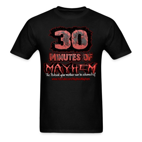 30 Minutes of Mayhem Logo Shirt - Men's T-Shirt