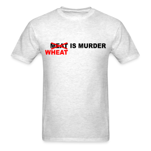 Wheat is Murder - Men's T-Shirt