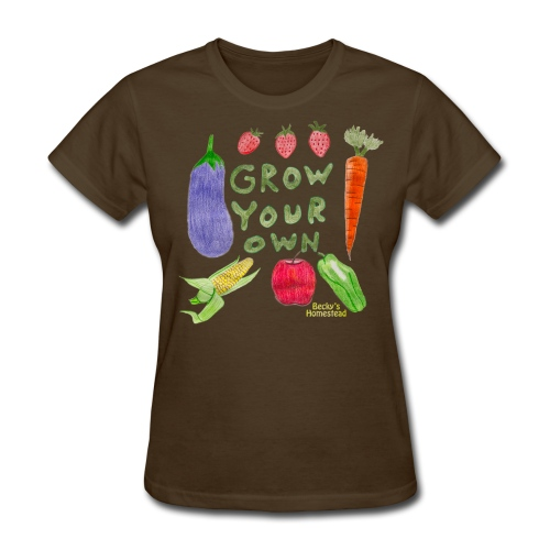 Grow Your Own - Women's - Women's T-Shirt