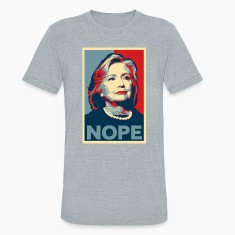 "Hillary Clinton ""NOPE"" 2016 American Apparel Shirt"