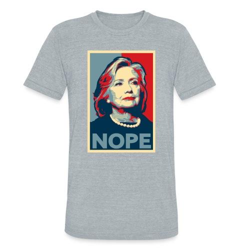 Hillary Clinton NOPE Election American Apparel Shirt - Unisex Tri-Blend T-Shirt