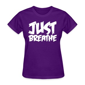 Just Breathe Tee - Womens - Women's T-Shirt