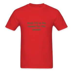 Reason For Season - Men's T-Shirt