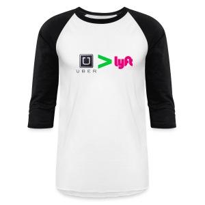 Uber Better than Lyft - Baseball T-Shirt