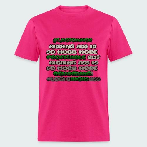 KISSING ASS IS ..... - Men's T-Shirt