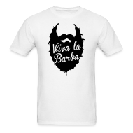 T-Shirts ~ Men's T-Shirt ~ Viva La Barba