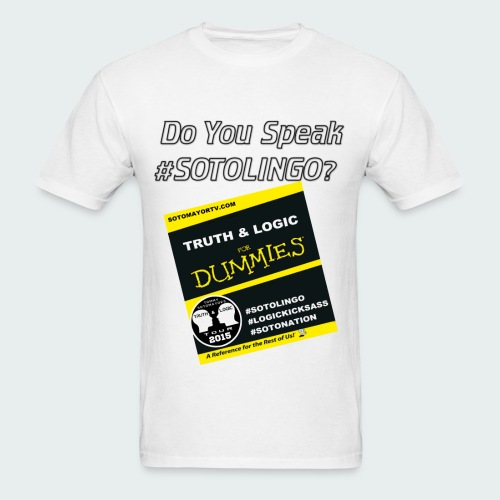 DO YOU SPEAK #SOTOLINGO? - Men's T-Shirt