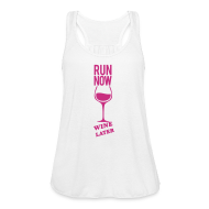 Tanks ~ Women's Flowy Tank Top by Bella ~ run now wine later | Womens flowy tank