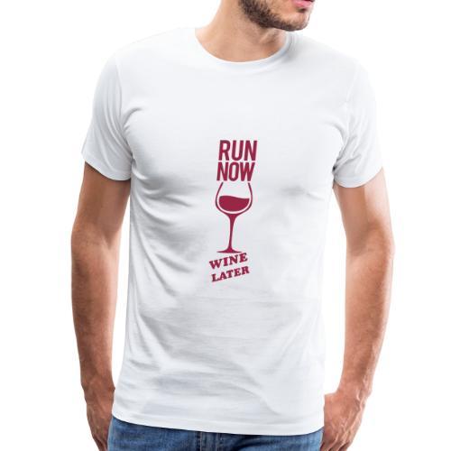 run now wine later | Mens tee - Men's Premium T-Shirt