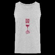 Tank Tops ~ Men's Premium Tank Top ~ run now wine later | Mens tank