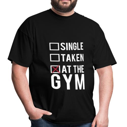 Single, taken, at the gym | Mens tee - Men's T-Shirt