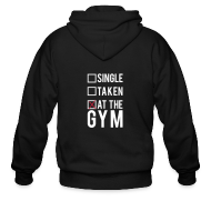 Zip Hoodies & Jackets ~ Men's Zip Hoodie ~ Single, taken, at the gym | Mens hoodie