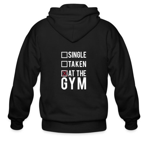Single, taken, at the gym | Mens hoodie - Men's Zip Hoodie