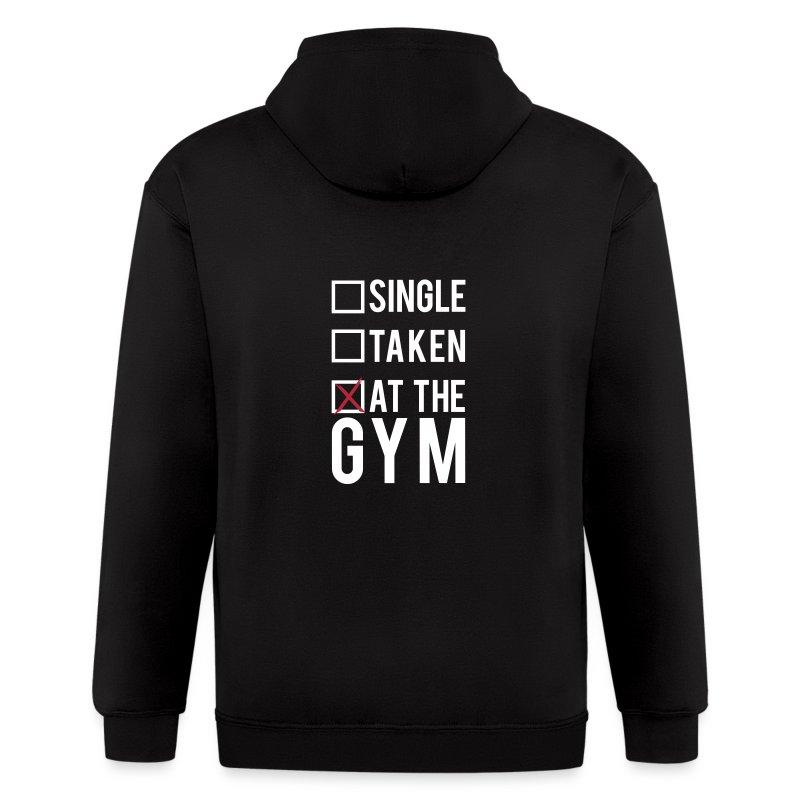 Single, taken, at the gym | Mens hoodie - Men's Zip Hoodie