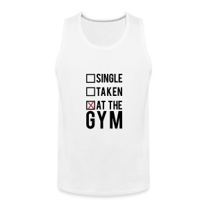 Single, taken, at the gym | Mens tank - Men's Premium Tank