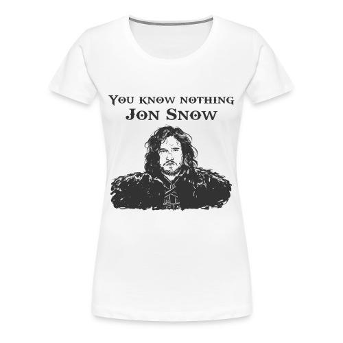 You know nothing Jon Snow T-shirt  - Women's Premium T-Shirt