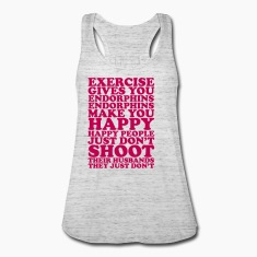 Exercise Gives You Endorphins (Flowy Tank Top)