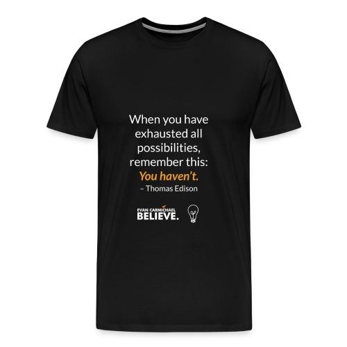 #BelievePossibilities Tee - Men's Premium T-Shirt