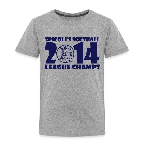 SPICOLI'S SOFTBALL TODDLER CHAMPS TSHIRT - Toddler Premium T-Shirt