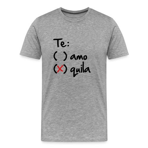 Te:  quila M - Men's Premium T-Shirt