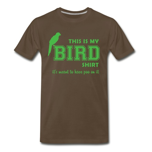 This is my BIRD shirt (green) - Men's Premium T-Shirt