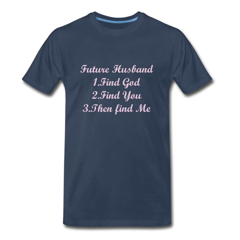 MY FUTURE HUSBAND - Men's Premium T-Shirt