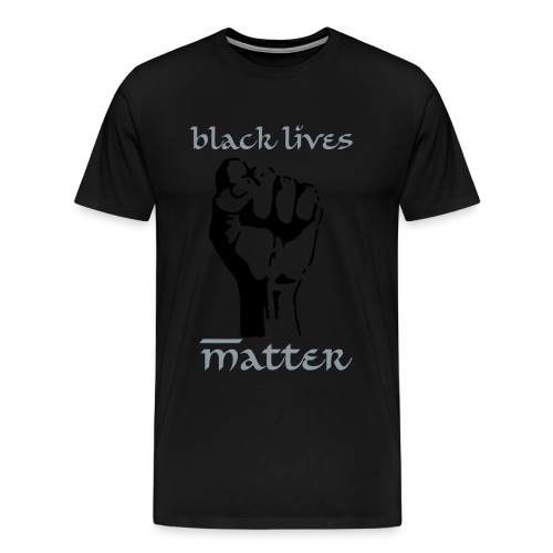 Black Power - Black Lives matter - Men's Premium T-Shirt