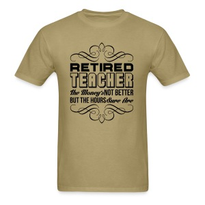 Retired Teacher - Men's T-Shirt
