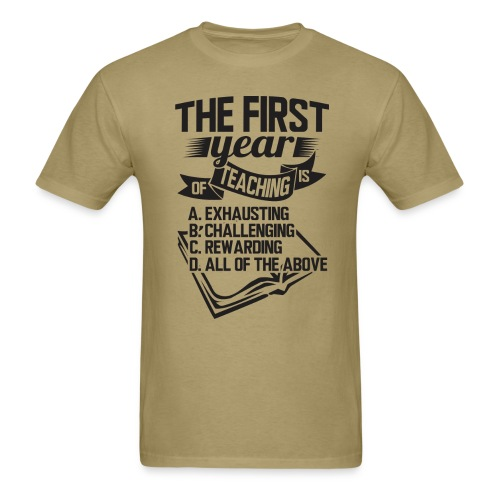 First Year of Teaching - Men's T-Shirt