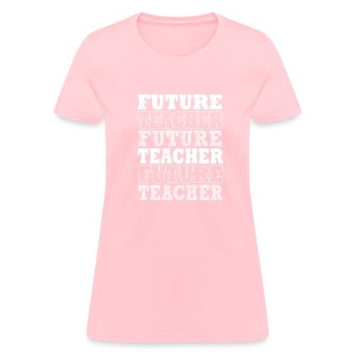Future Teacher - Women's T-Shirt