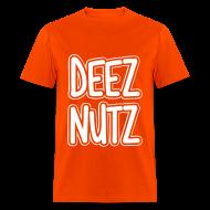 T-Shirts ~ Men's T-Shirt ~ Deez Nutz T-Shirts