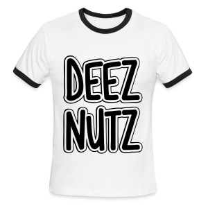 Deez Nutz T-Shirts - Men's Ringer T-Shirt