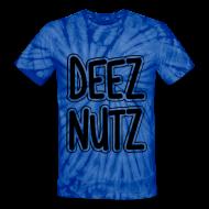 T-Shirts ~ Unisex Tie Dye T-Shirt ~ Deez Nutz T-Shirts