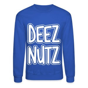 Deez Nutz Long Sleeve Shirts - Crewneck Sweatshirt