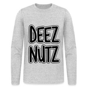Deez Nutz Long Sleeve Shirts - Men's Long Sleeve T-Shirt by Next Level