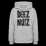 Hoodies ~ Women's Hoodie ~ Deez Nutz Hoodies