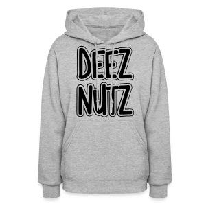 Deez Nutz Hoodies - Women's Hoodie