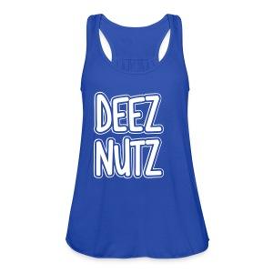 Deez Nutz Tanks - Women's Flowy Tank Top by Bella