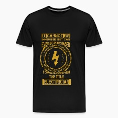 Electrician T-shirt - The title electrician