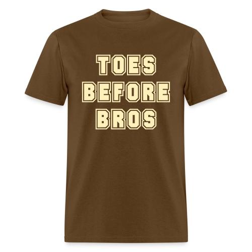Toes Before Bros - Men's T-Shirt