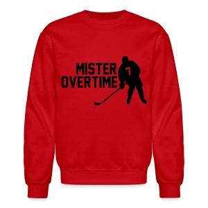 Mr Overtime - Crewneck Sweatshirt
