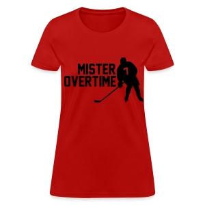 Mr Overtime - Women's T-Shirt