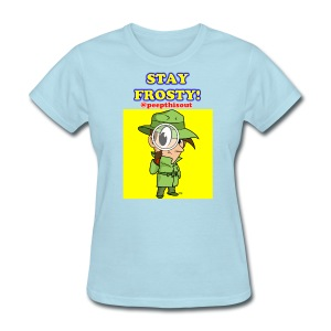 Stay Frosty! Catchphrase - 'Lil Ike Yellow - Women's T-Shirt
