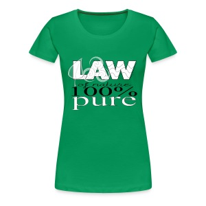 LAW of Nature 100% Pure Women's T-Shirt - Women's Premium T-Shirt