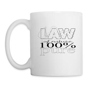 LAW of Nature 100% Pure Mug - Coffee/Tea Mug