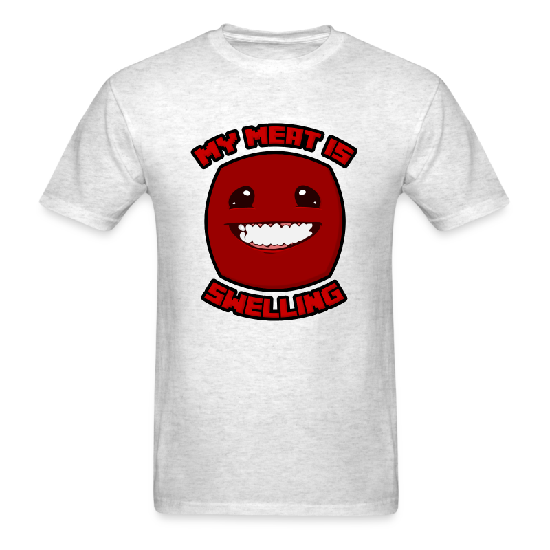 My Meat is Swelling (Guys) - Men's T-Shirt