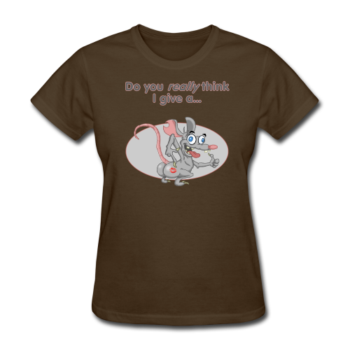 Women's T Give a Rat's A$$ (Front) - Women's T-Shirt