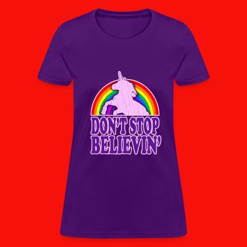 Don't Stop Believin' Women's T-shirt - Women's T-Shirt