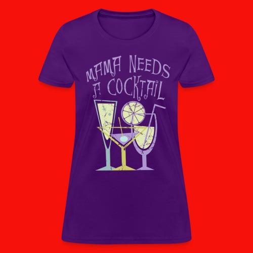 Needs A Cocktail Women's T-shirt - Women's T-Shirt
