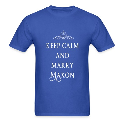 Keep Calm and Marry Maxon - Men's T-Shirt